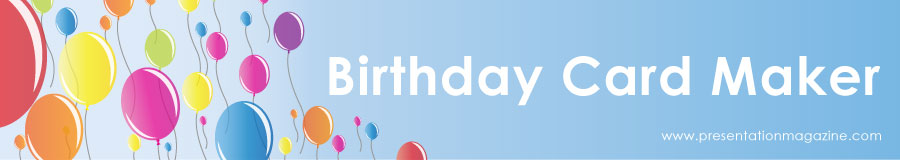 free online birthday card maker from presentation mgazine, Birthday card