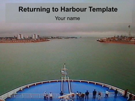 Returning to Harbour Template