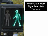 Pedestrian Walk Sign Template