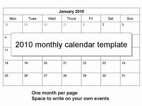 calendar template 2010. 2010 Monthly Calendar Template